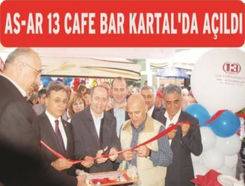 AS AR 13 CAFE BAR KARTAL DA AÇILDI